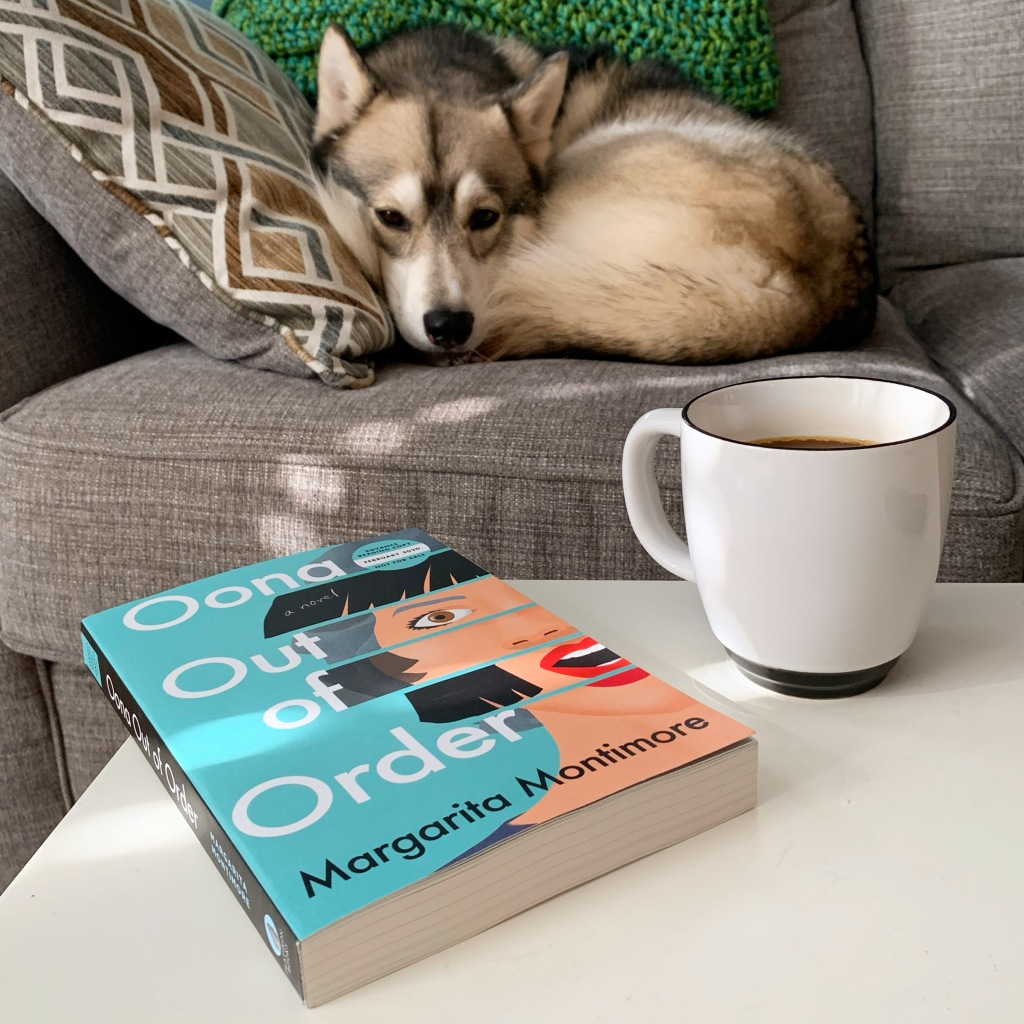 Oona Out Of Order by Margarita Montimore book with mug and husky