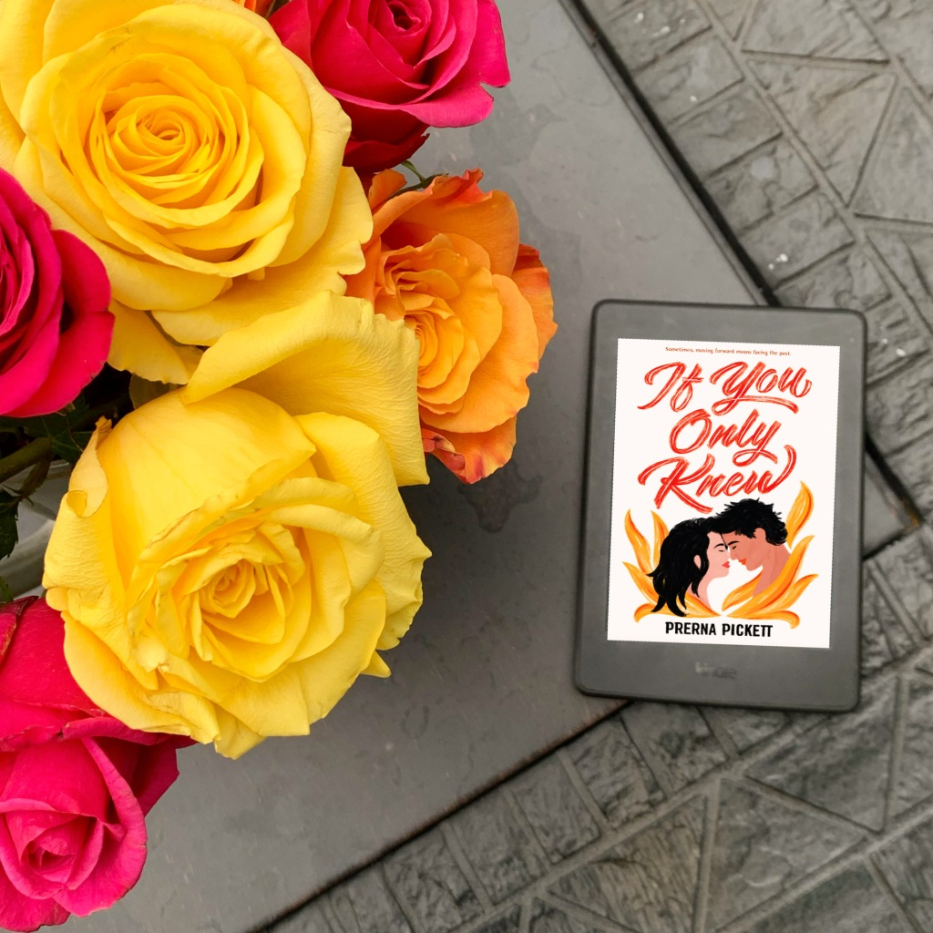 Book review of If You Only Knew by Prerna Pickett with roses