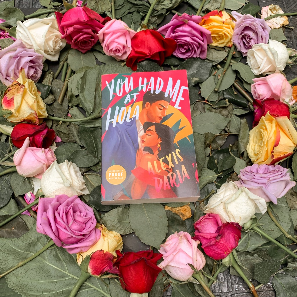 ARC copy of You Had Me at Hola by Alexis Daria
