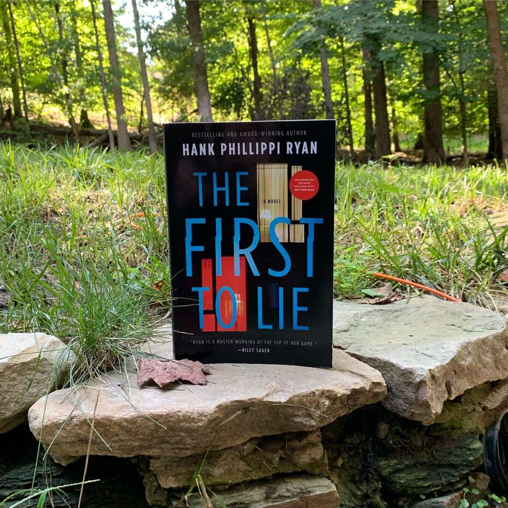ARC of The First to Lie by Hank Phillippi Ryan