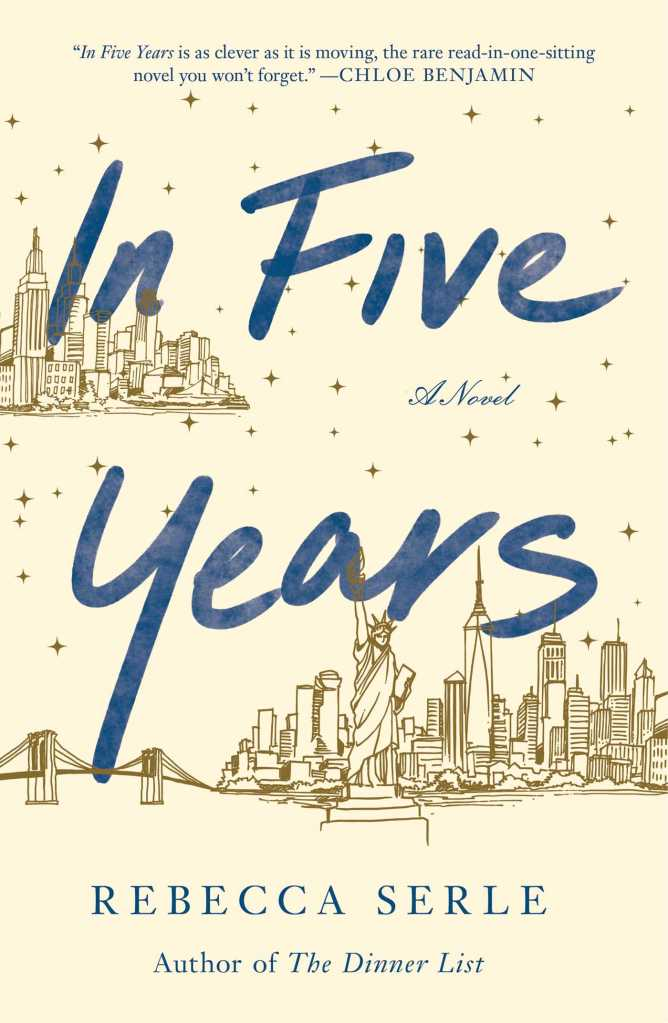 Photo of the book cover of In Five Years by Rebecca Serle