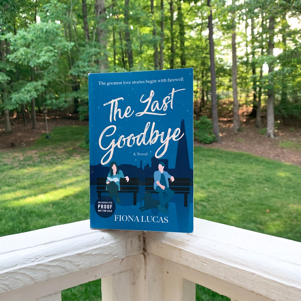 Photo of The Last Goodbye by Fiona Lucas paperback ARC copy
