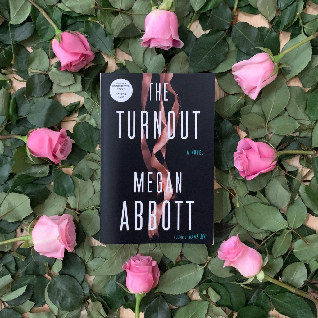 Photo of The Turnout by Megan Abbott, ARC paperback copy