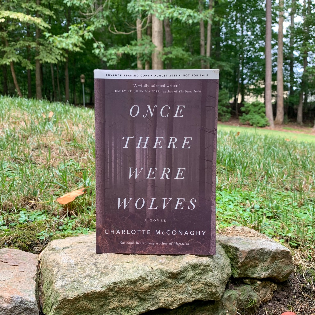 Photo of Charlotte McConaghy's Once There Were Wolves paperback ARC copy