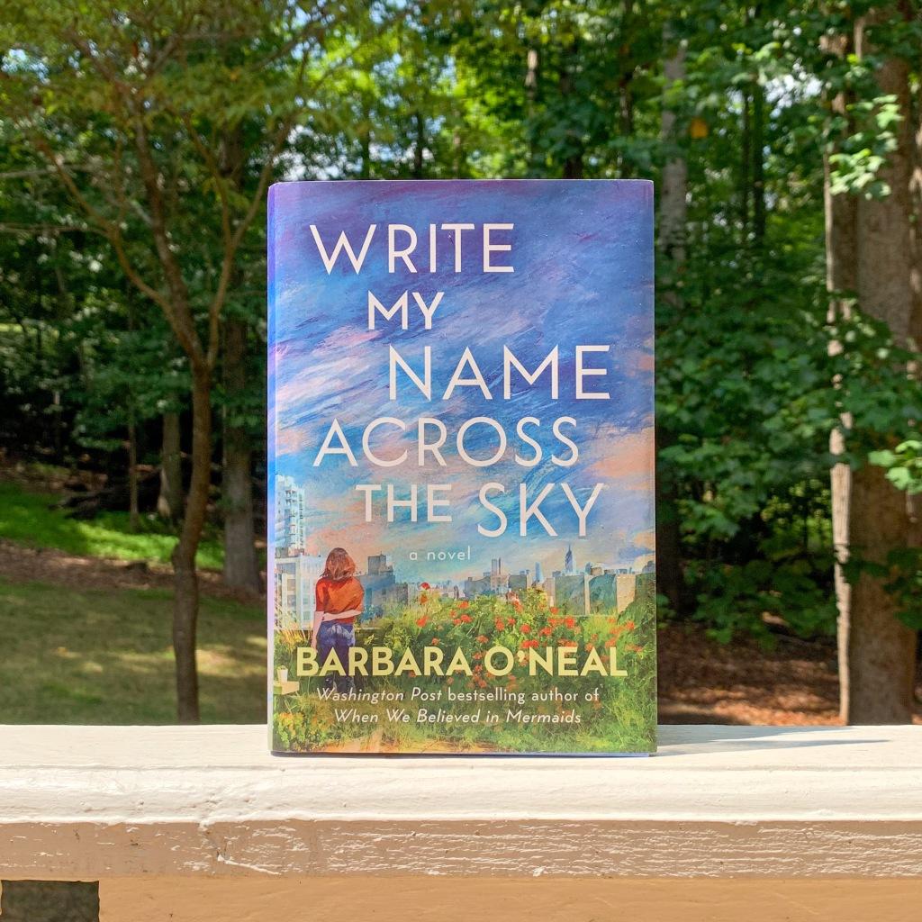 Photo of Barbara O'Neal's Write My Name Across The Sky hardcover book