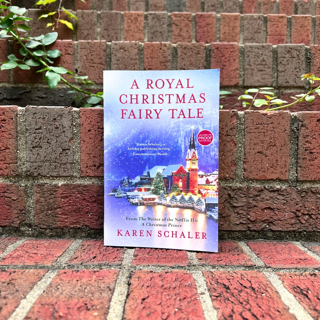 Photo of Karen Schaler's A Royal Christmas Fairy Tale, paperback ARC copy